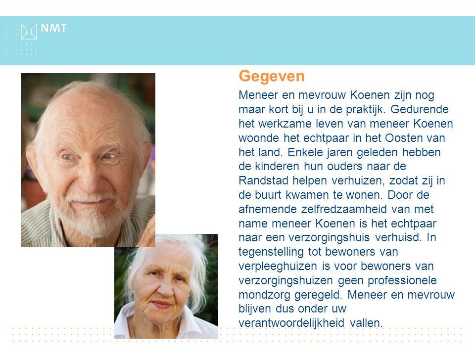 Gegeven Meneer en mevrouw Koenen zijn nog maar kort bij u in de praktijk. Gedurende het werkzame leven van meneer Koenen woonde het echtpaar in het Oo