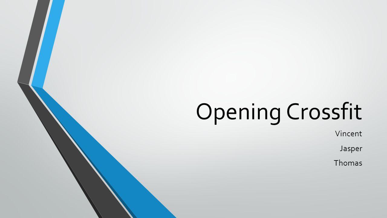 Opening Crossfit Vincent Jasper Thomas