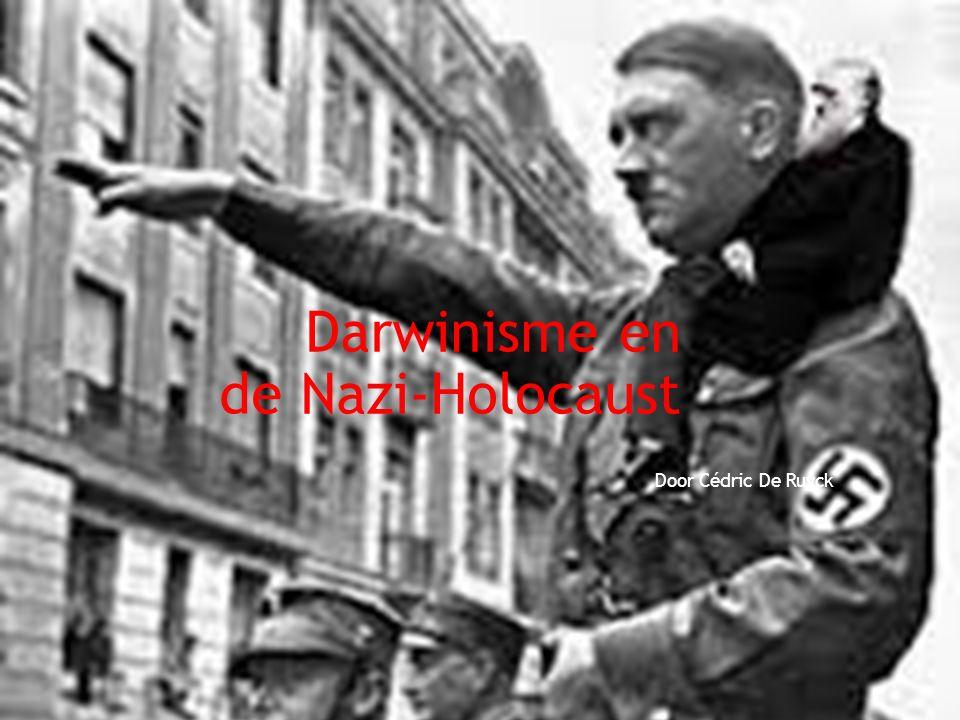 Darwinisme en de Nazi-Holocaust Door Cédric De Ruyck