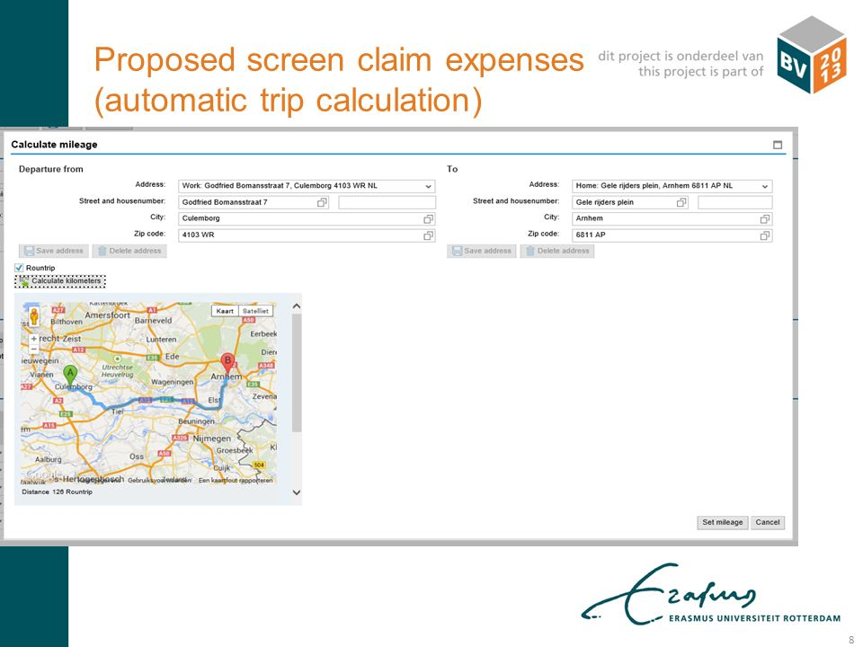 R: 000 G: 083 B: 093 R: 233 G: 107 B: 018 Proposed screen claim expenses (automatic trip calculation) 8