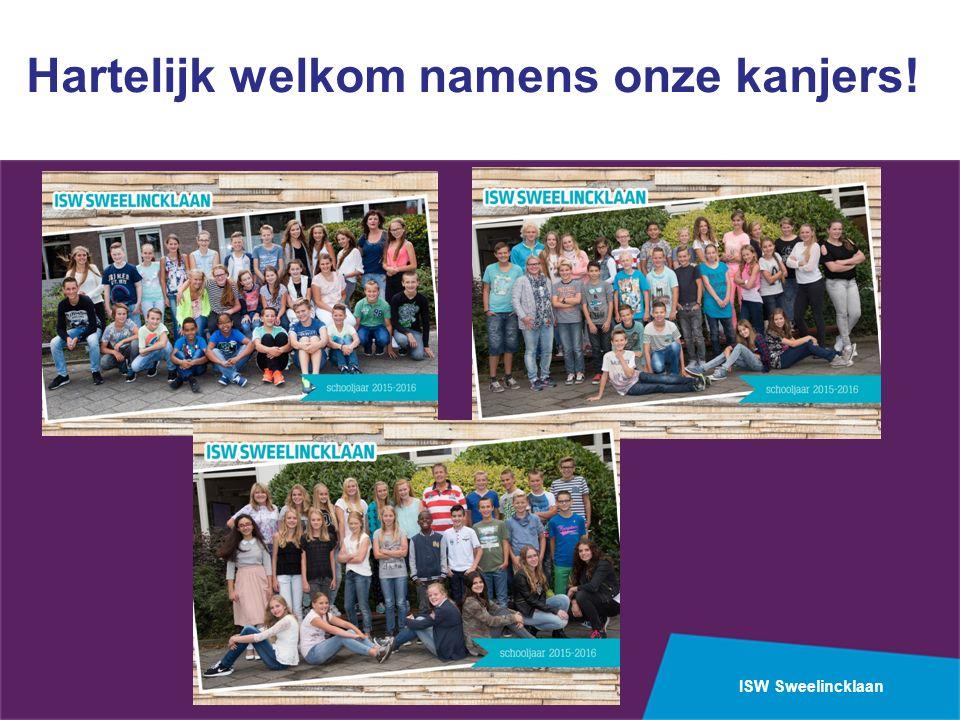 ISW Sweelincklaan Hartelijk welkom namens onze kanjers!