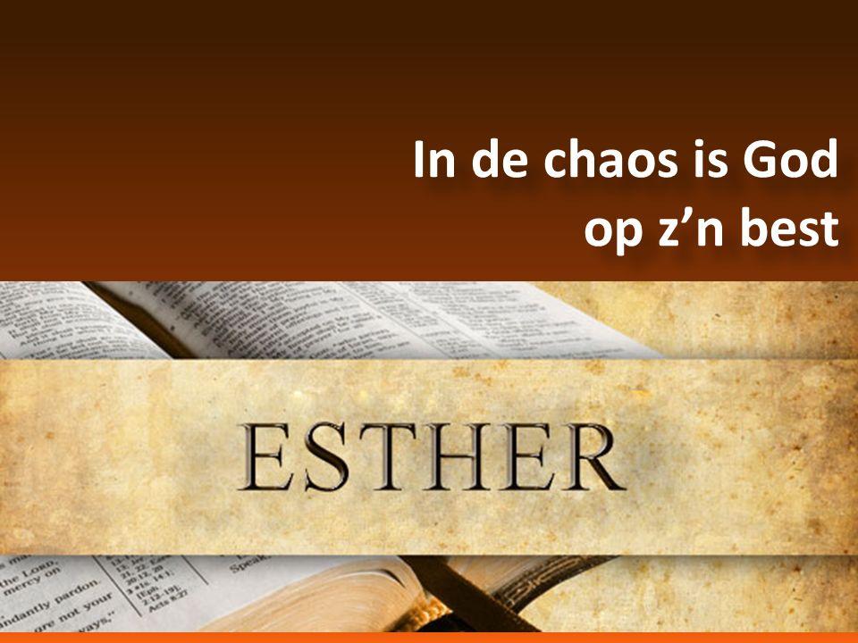 In de chaos is God op z'n best In de chaos is God op z'n best