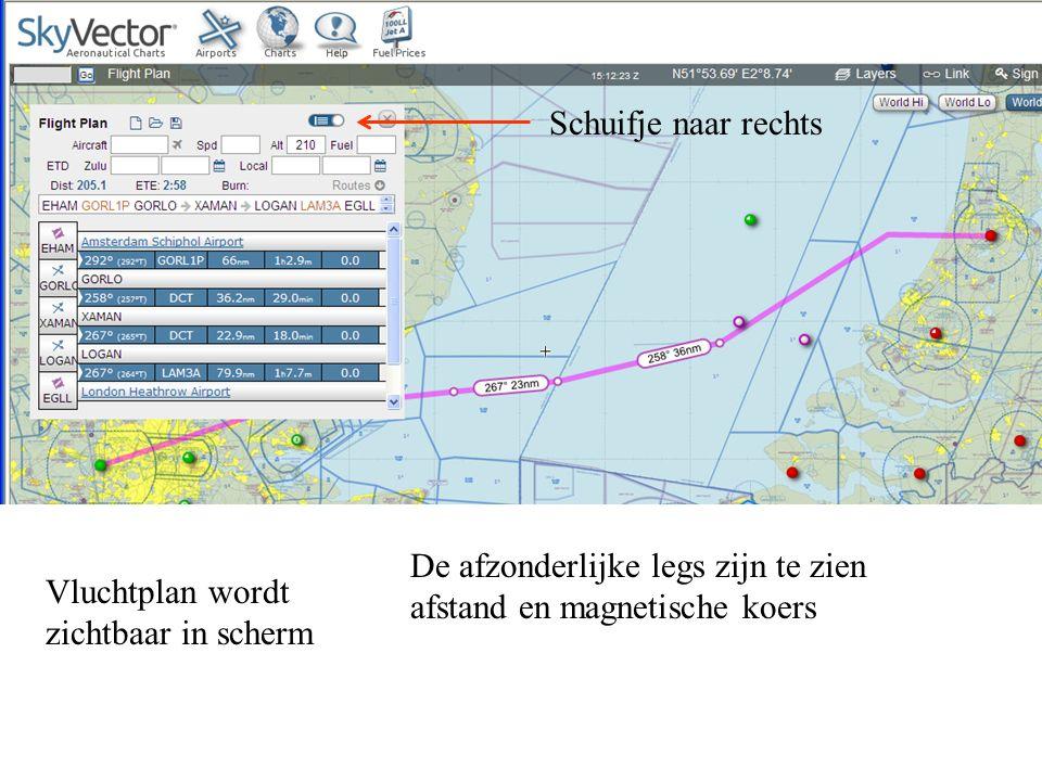 Schuifje naar rechts Vluchtplan wordt zichtbaar in scherm De afzonderlijke legs zijn te zien afstand en magnetische koers