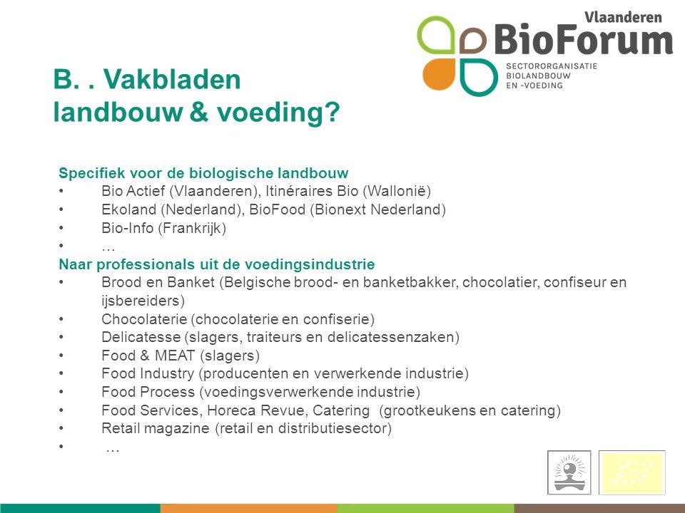 B.. Vakbladen landbouw & voeding.