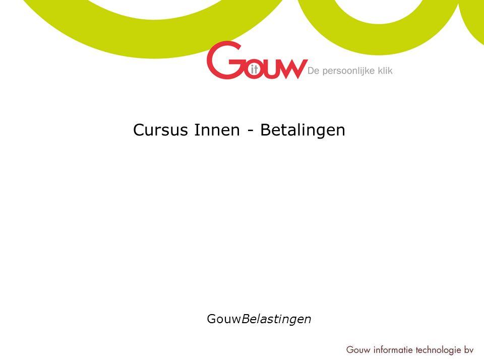 Cursus Innen - Betalingen GouwBelastingen