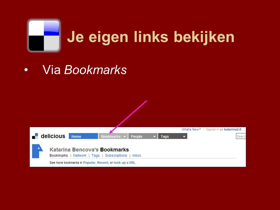 Je eigen links bekijken Via Bookmarks