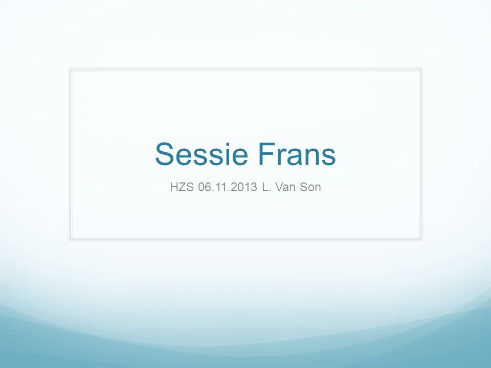 Sessie Frans HZS 06.11.2013 L. Van Son