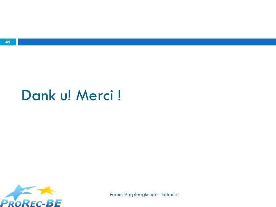Dank u! Merci ! Forum Verpleegkunde - Infirmier 42