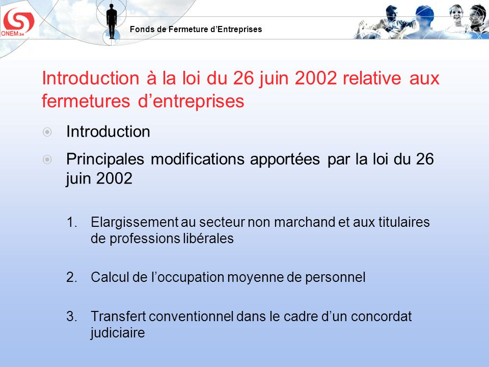 Fonds de Fermeture dEntreprises 6.