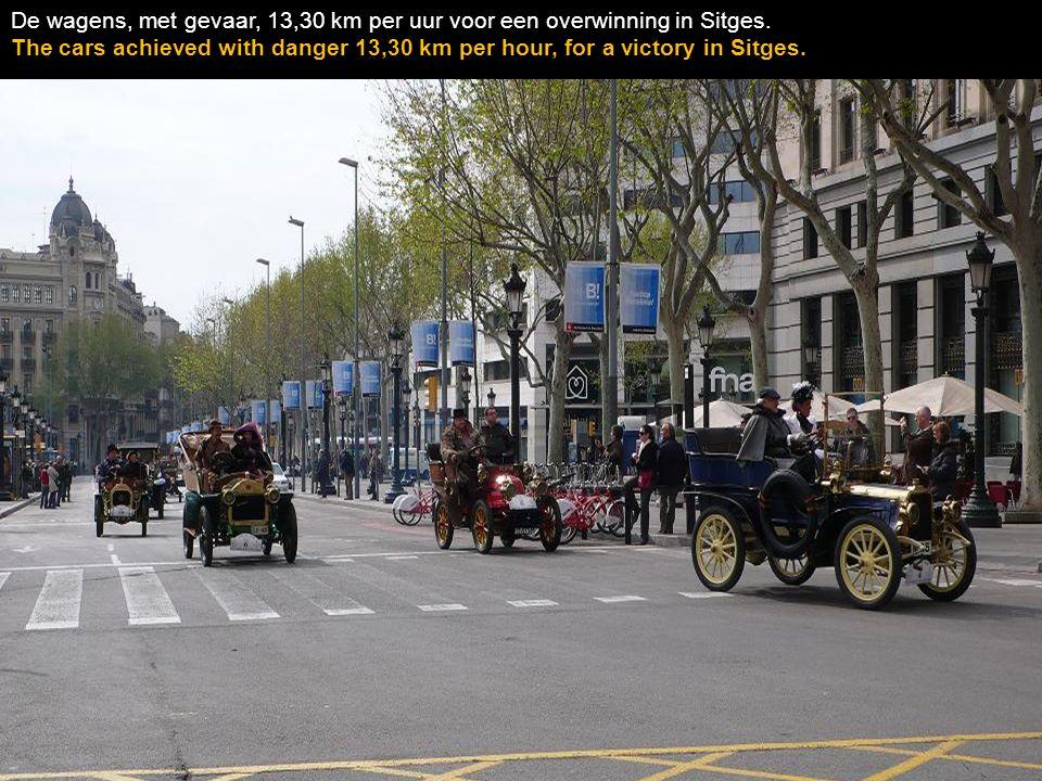 De wagens, met gevaar, 13,30 km per uur voor een overwinning in Sitges.