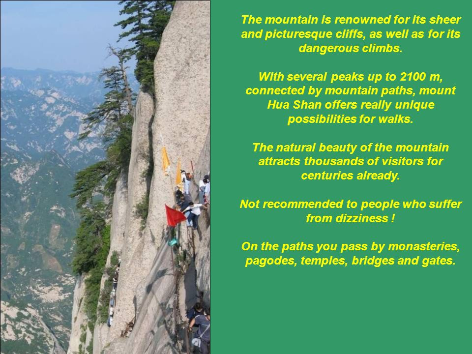 Mount Hua Shan is one of the five sacred mountains