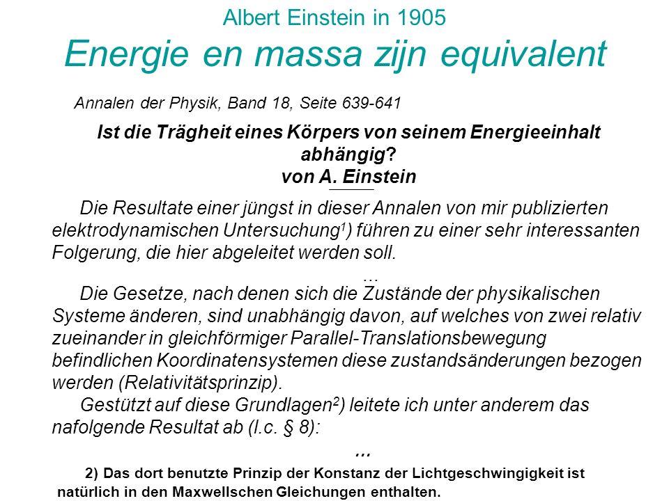 Ist die Trägheit eines Körpers von seinem Energieeinhalt abhängig? von A. Einstein Annalen der Physik, Band 18, Seite 639-641 Albert Einstein in 1905