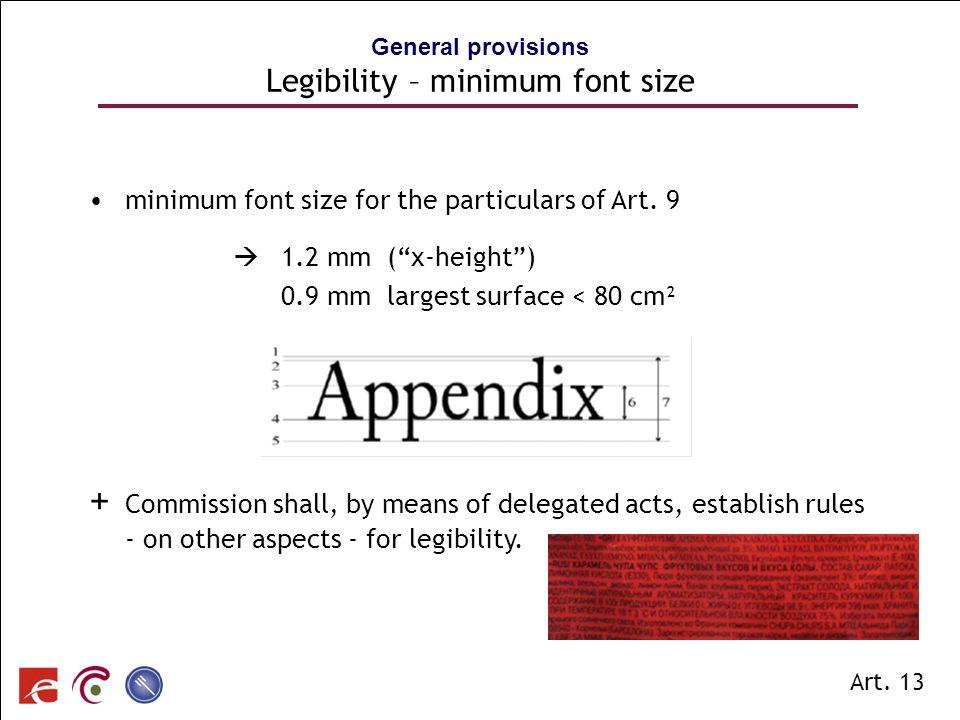 SPF SANTE PUBLIQUE, SECURITE DE LA CHAINE ALIMENTAIRE ET ENVIRONNEMENT minimum font size for the particulars of Art. 9 1.2 mm (x-height) 0.9 mm larges