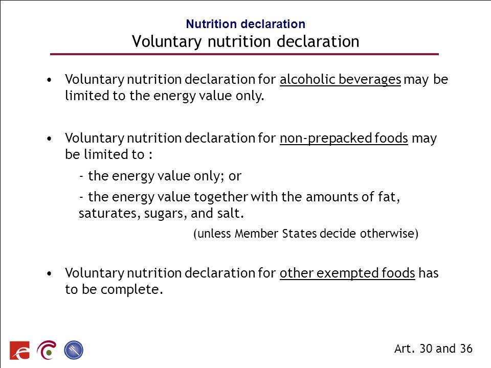 SPF SANTE PUBLIQUE, SECURITE DE LA CHAINE ALIMENTAIRE ET ENVIRONNEMENT Voluntary nutrition declaration for alcoholic beverages may be limited to the e