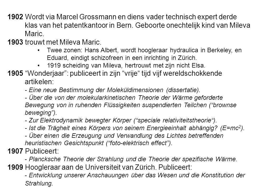 1902 Wordt via Marcel Grossmann en diens vader technisch expert derde klas van het patentkantoor in Bern. Geboorte onechtelijk kind van Mileva Maric.