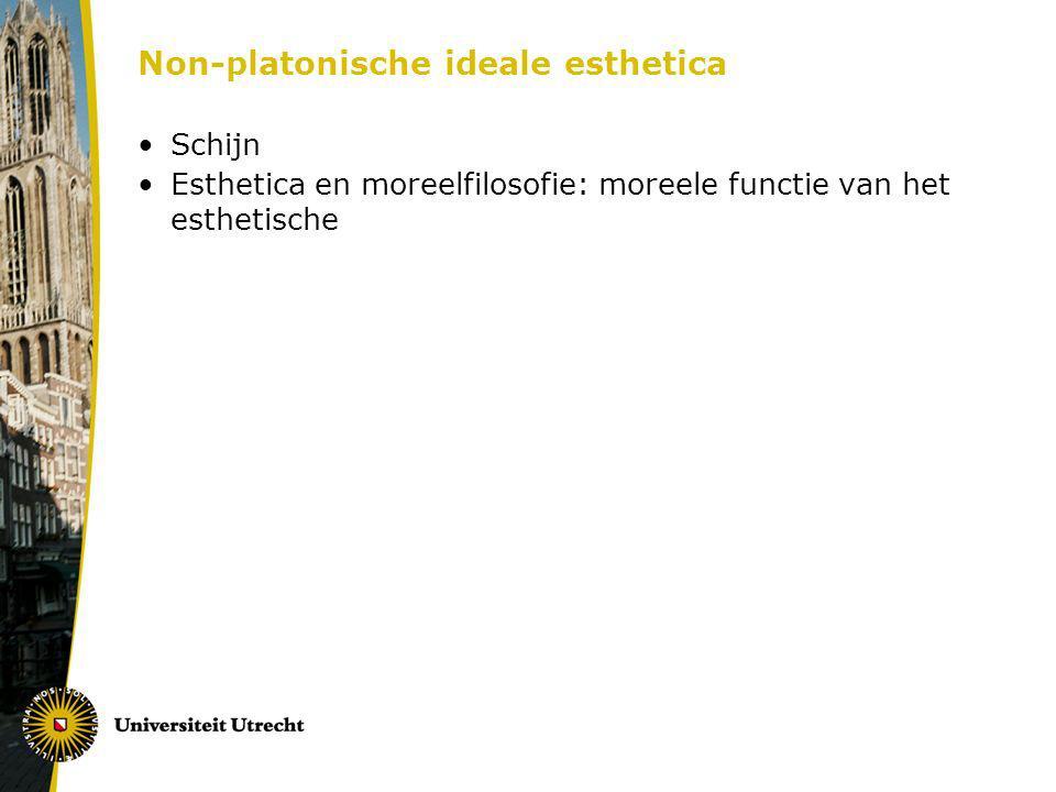 Non-platonische ideale esthetica Schijn Esthetica en moreelfilosofie: moreele functie van het esthetische