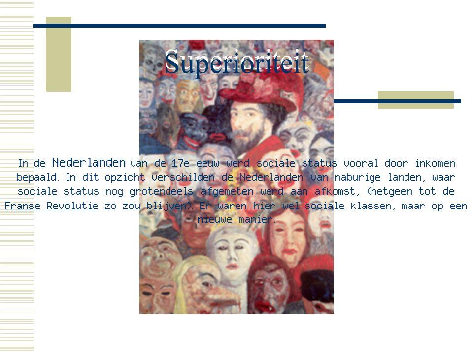 In de Nederlanden van de 17e eeuw werd sociale status vooral door inkomen bepaald.