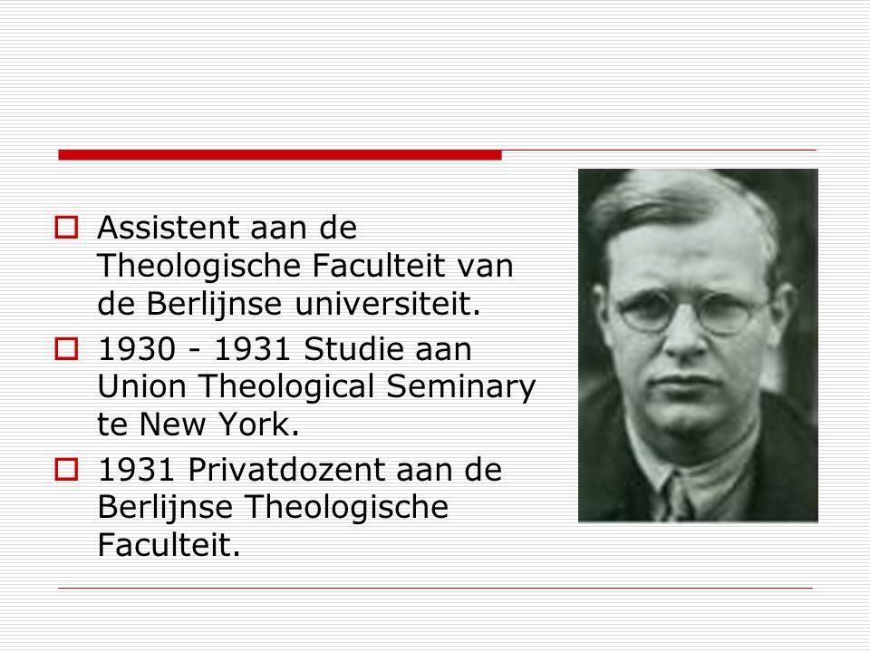 Assistent aan de Theologische Faculteit van de Berlijnse universiteit. 1930 - 1931 Studie aan Union Theological Seminary te New York. 1931 Privatdozen