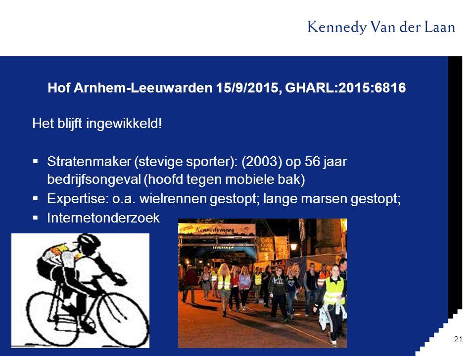 Hof Arnhem-Leeuwarden 15/9/2015, GHARL:2015:6816 Het blijft ingewikkeld!  Stratenmaker (stevige sporter): (2003) op 56 jaar bedrijfsongeval (hoofd te