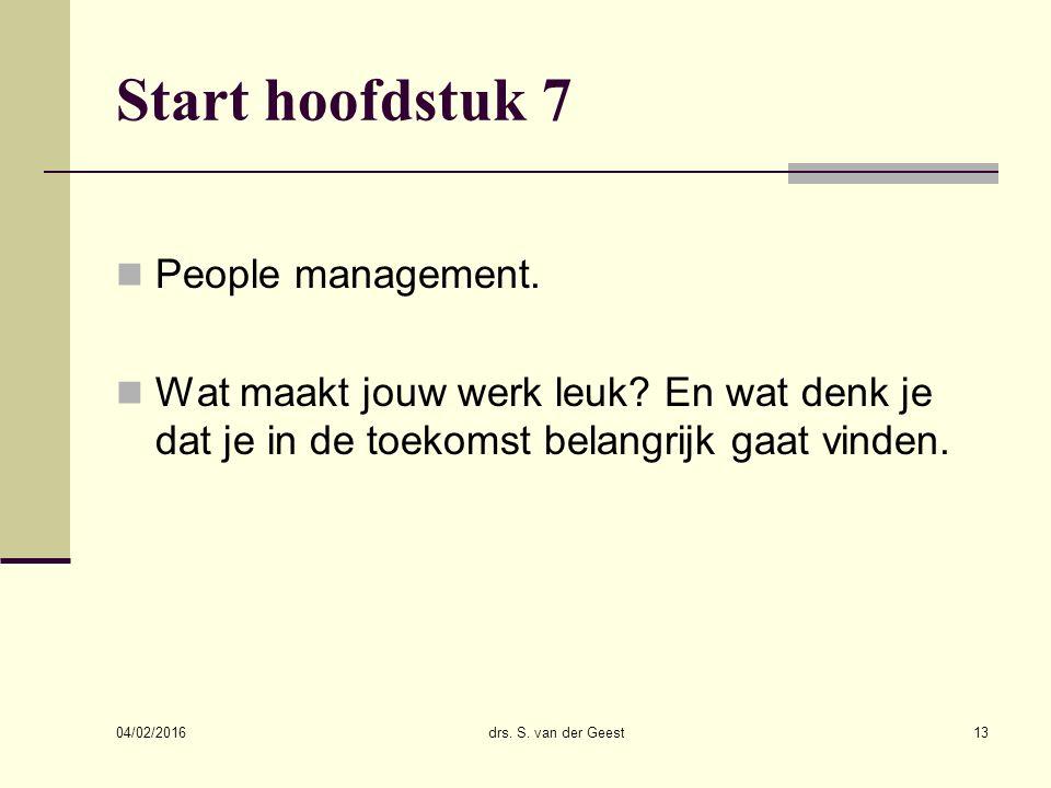 Start hoofdstuk 7 People management. Wat maakt jouw werk leuk.
