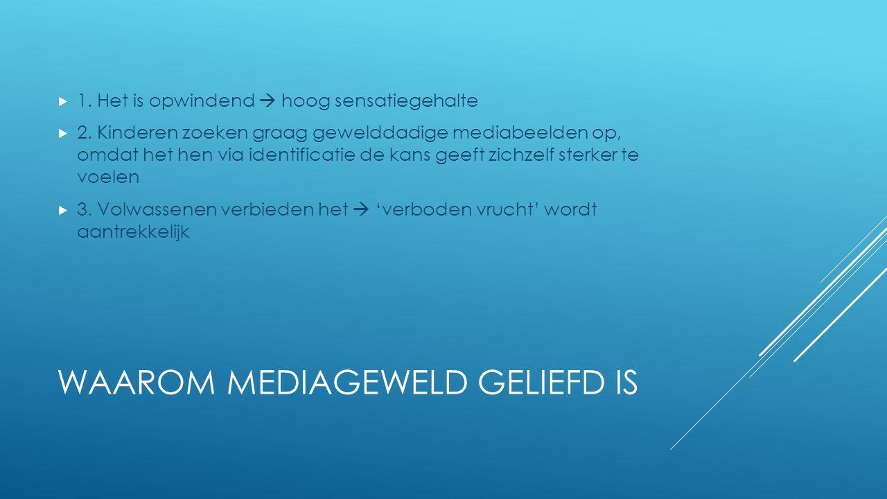 WAAROM MEDIAGEWELD GELIEFD IS  4.