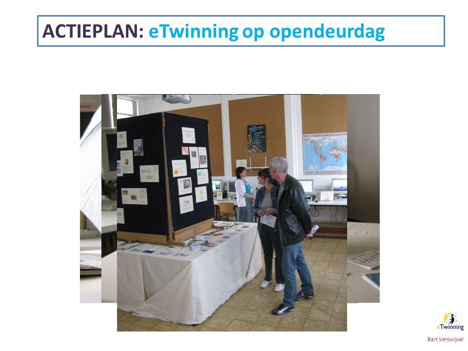 ACTIEPLAN: eTwinning op opendeurdag Bart Verswijvel