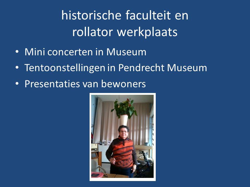 historische faculteit en rollator werkplaats Mini concerten in Museum Tentoonstellingen in Pendrecht Museum Presentaties van bewoners