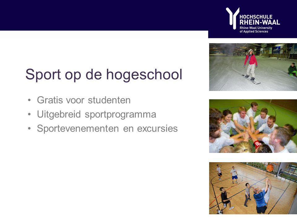 Sport op de hogeschool Gratis voor studenten Uitgebreid sportprogramma Sportevenementen en excursies 14