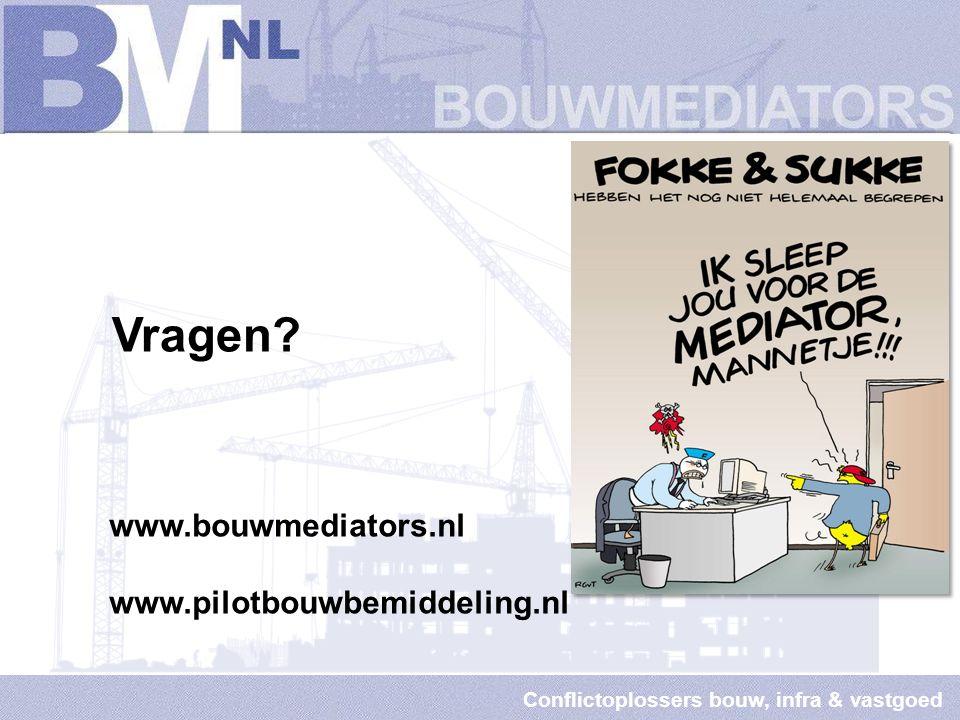 Conflictoplossers bouw, infra & vastgoed Pilot; beperkt aantal zaken In principe geschillen tussen leden Bouwend NL Bemiddelaars zijn lid Vereniging Bouwmediators Voordracht uit 3 mediators / bemiddelaars Honorarium 1 e dagdeel is voor Bouwend NL en de mediator.