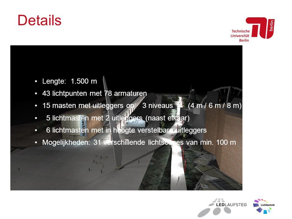 Details Lengte: 1.500 m 43 lichtpunten met 78 armaturen 15 masten met uitleggers op 3 niveaus (4 m / 6 m / 8 m) 5 lichtmasten met 2 uitleggers (naast elkaar) 6 lichtmasten met in hoogte verstelbare uitleggers Mogelijkheden: 31 verschillende lichtscenes van min.