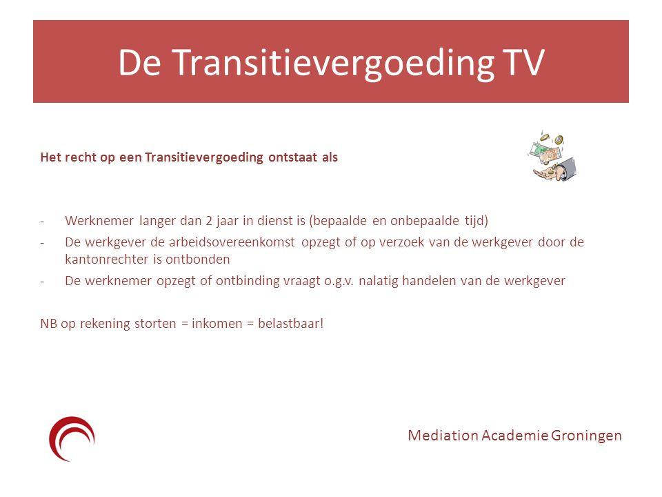 De Transitievergoeding TV Het recht op een Transitievergoeding ontstaat als -Werknemer langer dan 2 jaar in dienst is (bepaalde en onbepaalde tijd) -D