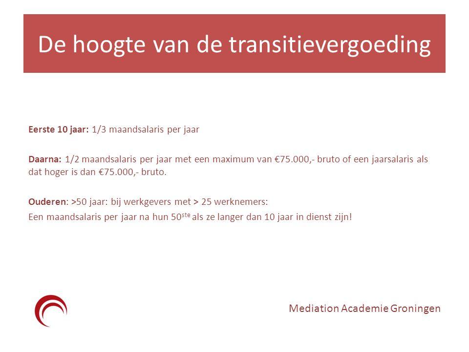 De hoogte van de transitievergoeding Eerste 10 jaar: 1/3 maandsalaris per jaar Daarna: 1/2 maandsalaris per jaar met een maximum van €75.000,- bruto of een jaarsalaris als dat hoger is dan €75.000,- bruto.