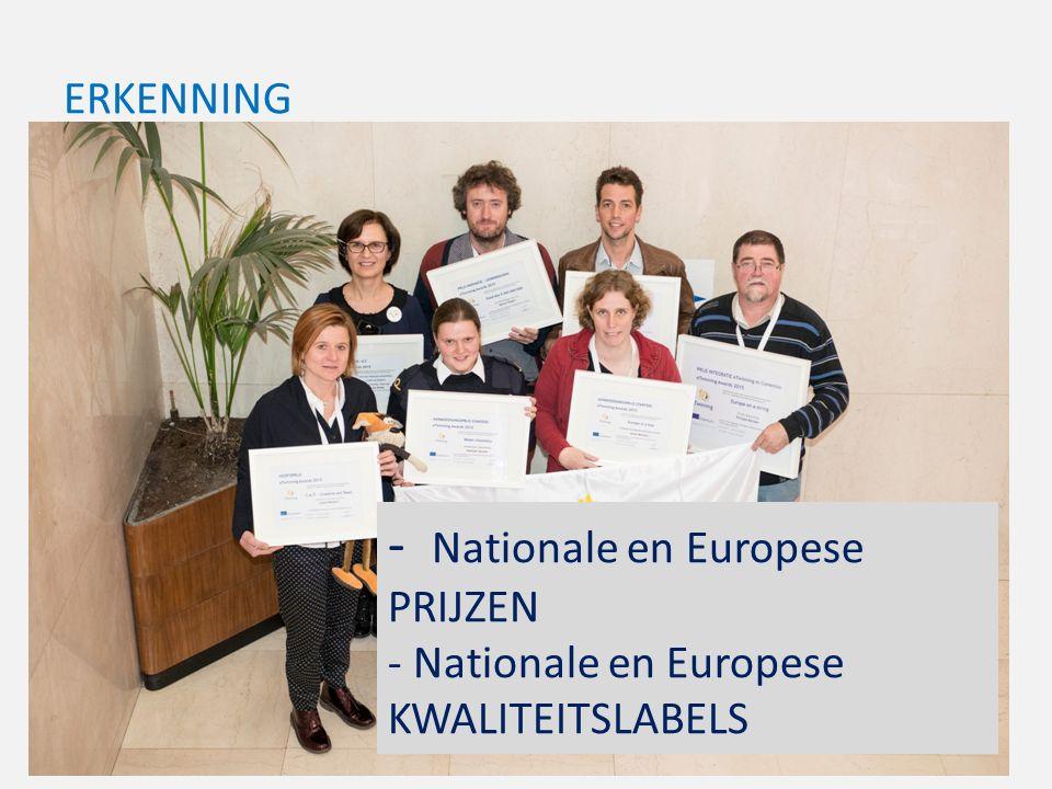 ERKENNING - Nationale en Europese PRIJZEN - Nationale en Europese KWALITEITSLABELS