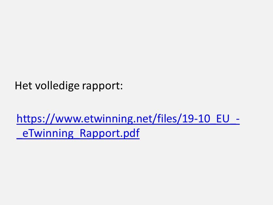 Het volledige rapport: https://www.etwinning.net/files/19-10_EU_- _eTwinning_Rapport.pdf