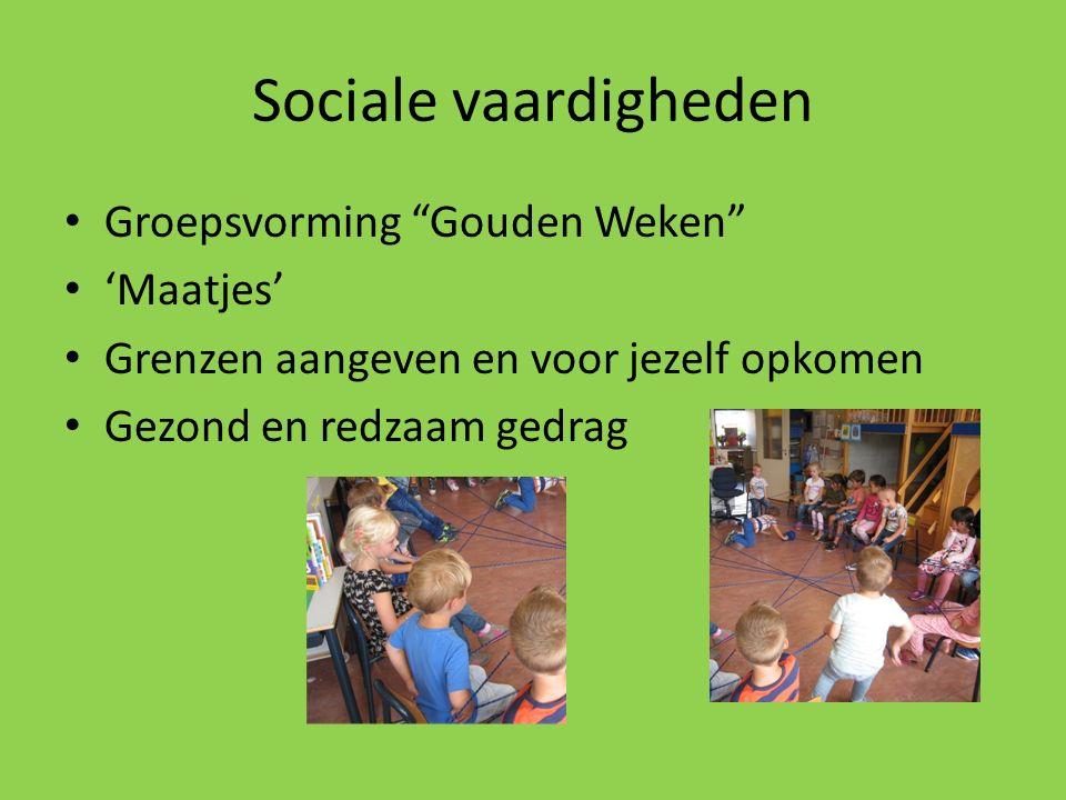"""Sociale vaardigheden Groepsvorming """"Gouden Weken"""" 'Maatjes' Grenzen aangeven en voor jezelf opkomen Gezond en redzaam gedrag"""