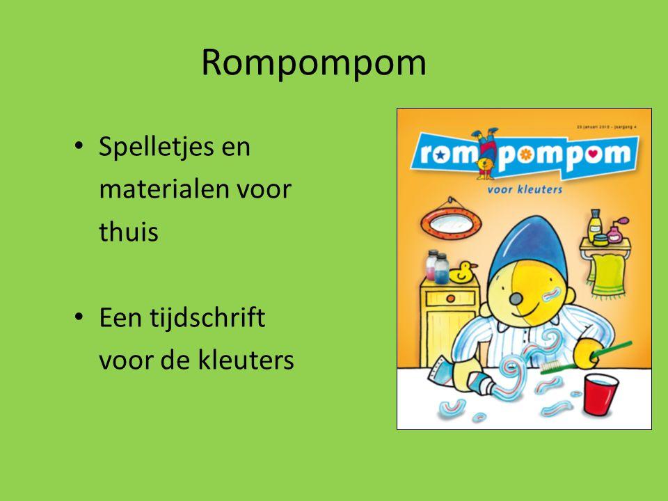 Rompompom Spelletjes en materialen voor thuis Een tijdschrift voor de kleuters