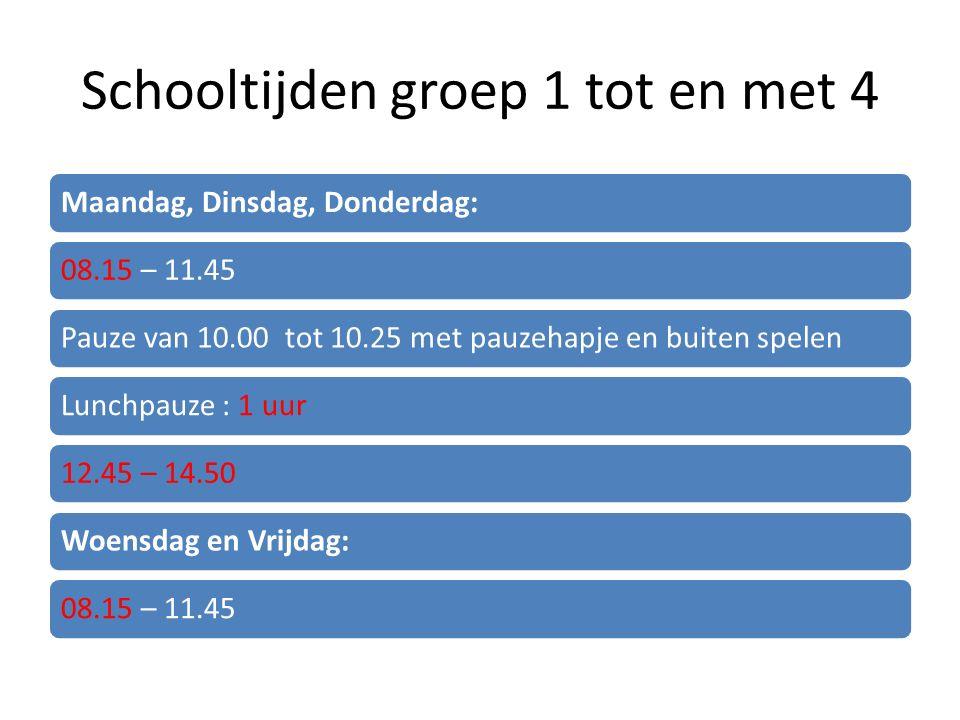 Schooltijden groep 1 tot en met 4 Maandag, Dinsdag, Donderdag:08.15 – 11.45Pauze van 10.00 tot 10.25 met pauzehapje en buiten spelenLunchpauze : 1 uur