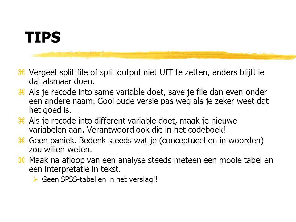TIPS zVergeet split file of split output niet UIT te zetten, anders blijft ie dat alsmaar doen.