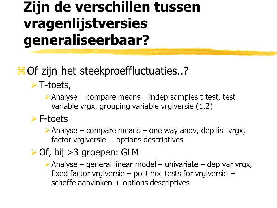 Zijn de verschillen tussen vragenlijstversies generaliseerbaar.