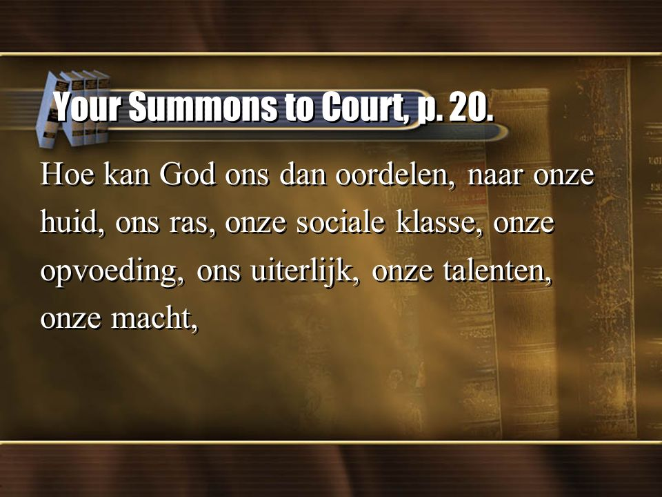 Your Summons to Court, p. 20.