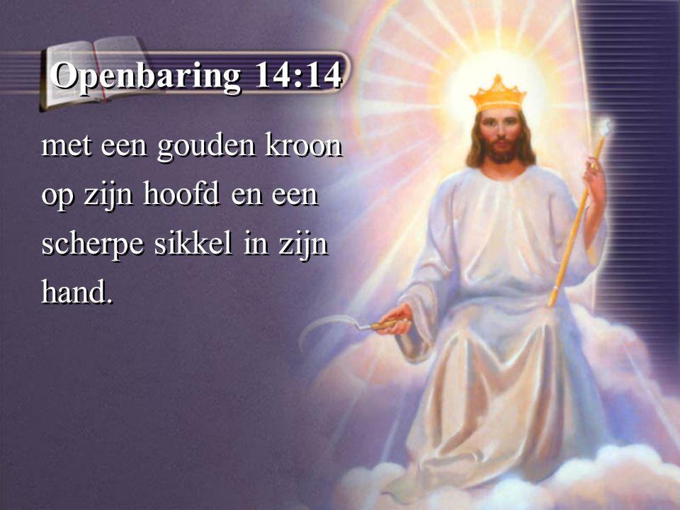Openbaring 14:14 met een gouden kroon op zijn hoofd en een scherpe sikkel in zijn hand.