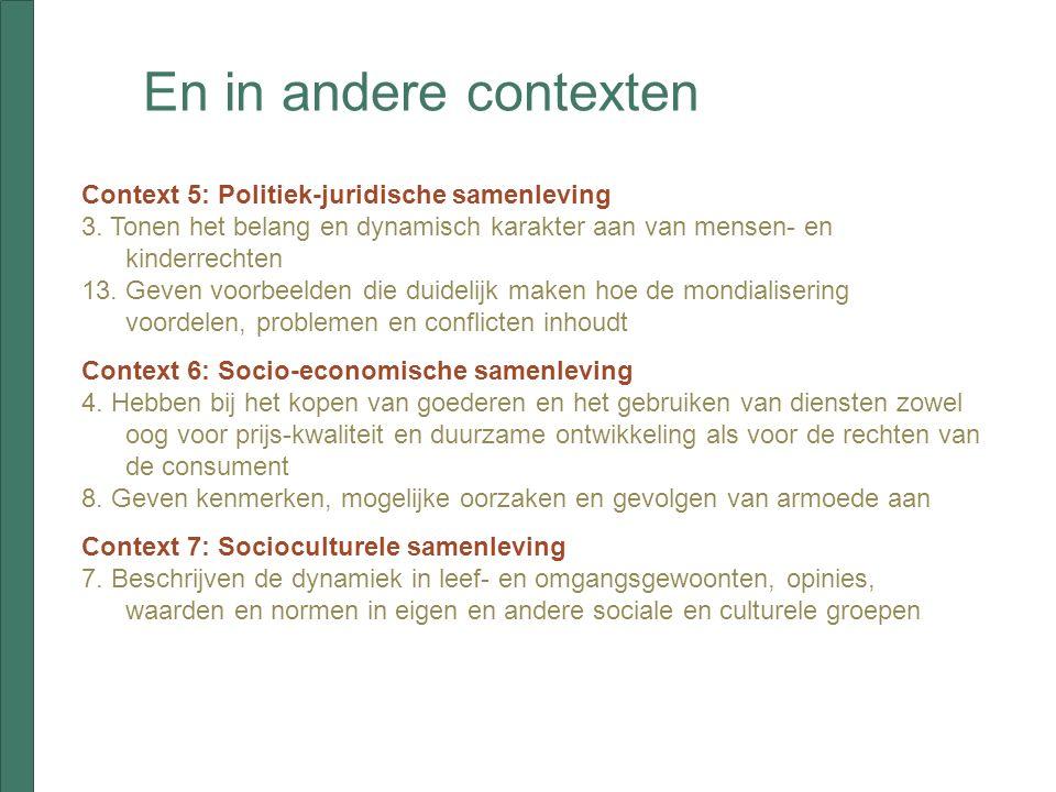 En in andere contexten Context 5: Politiek-juridische samenleving 3.