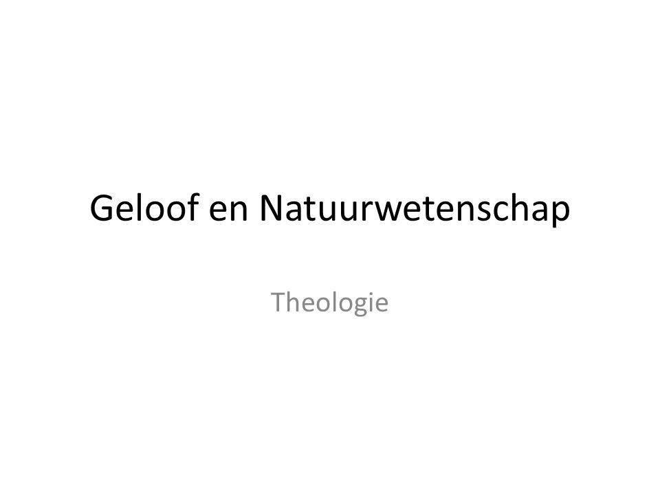 Geloof en Natuurwetenschap Theologie