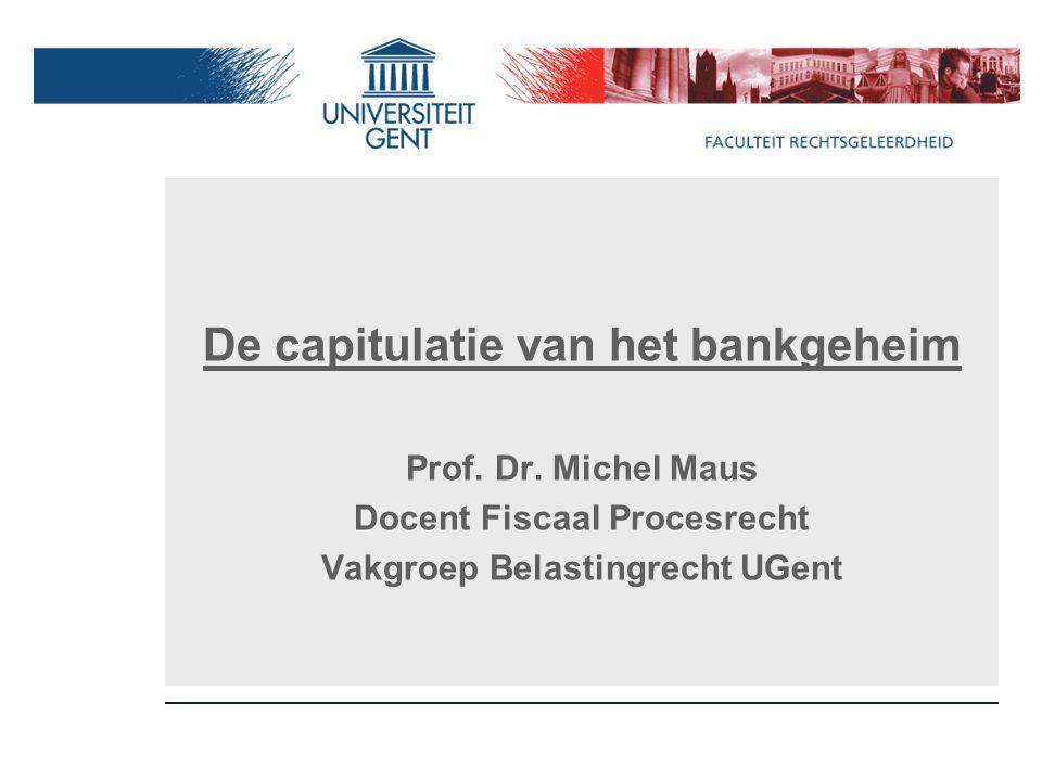 De capitulatie van het bankgeheim Prof. Dr.