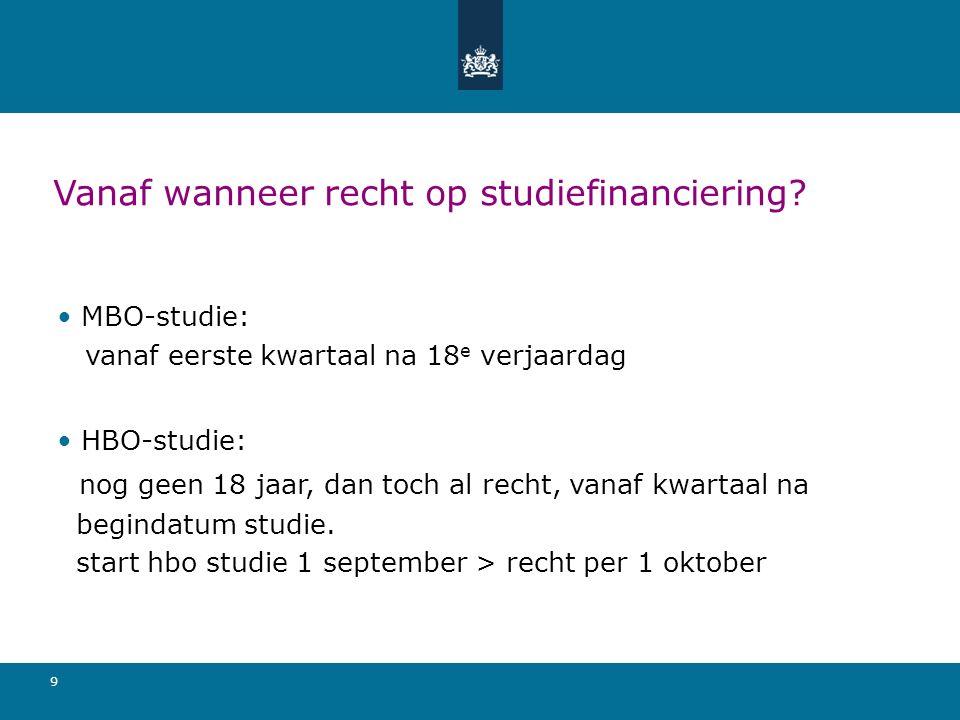9 Vanaf wanneer recht op studiefinanciering.