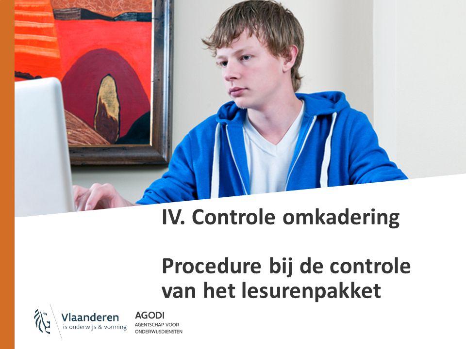 IV. Controle omkadering Procedure bij de controle van het lesurenpakket