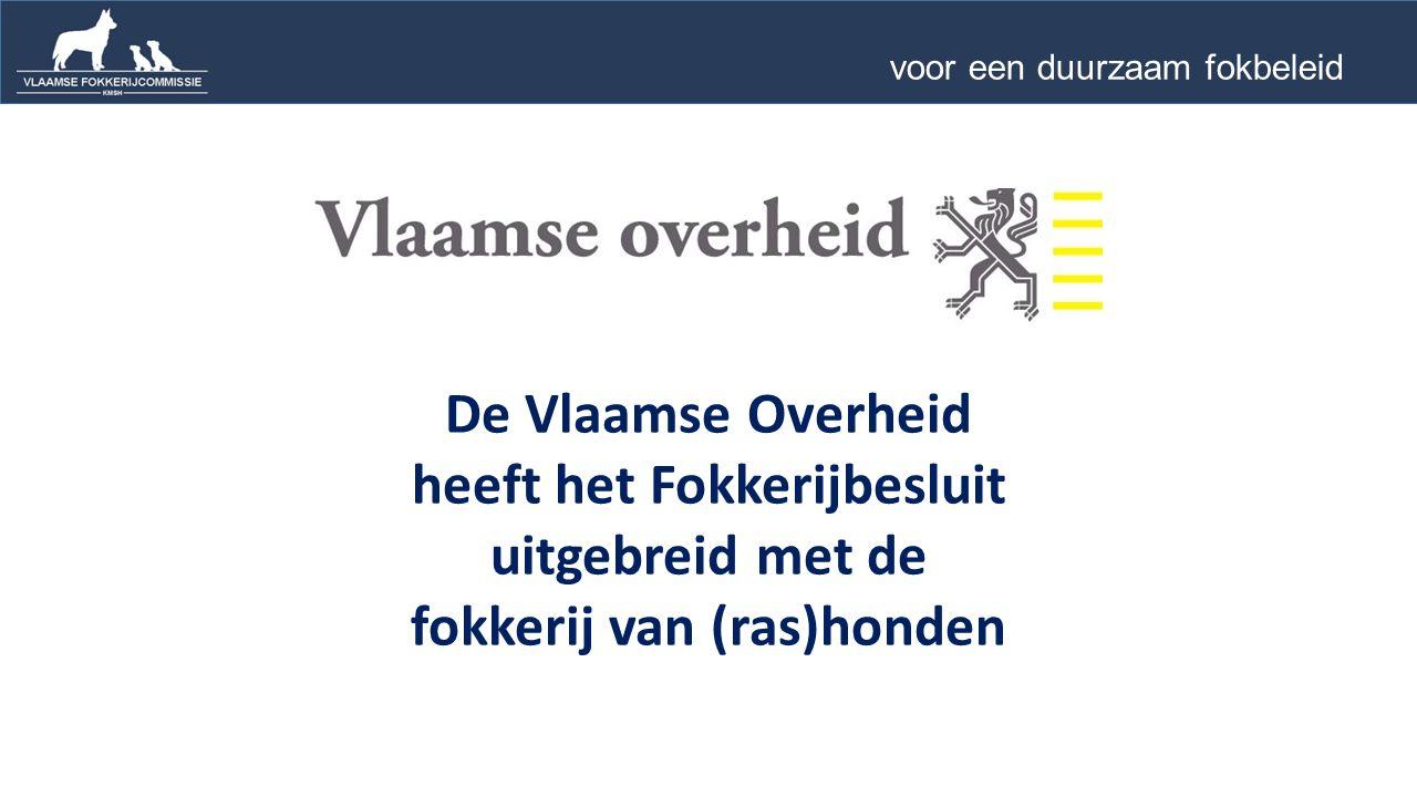 WERKING van de Vlaamse Fokkerijcommissie van de KMSH 5 voor een duurzaam fokbeleid …