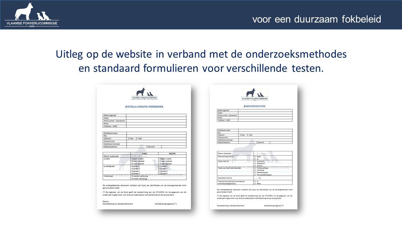 Uitleg op de website in verband met de onderzoeksmethodes en standaard formulieren voor verschillende testen.