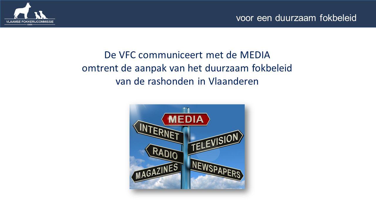 De VFC communiceert met de MEDIA omtrent de aanpak van het duurzaam fokbeleid van de rashonden in Vlaanderen voor een duurzaam fokbeleid …