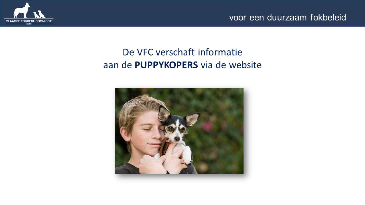 De VFC verschaft informatie aan de PUPPYKOPERS via de website voor een duurzaam fokbeleid …